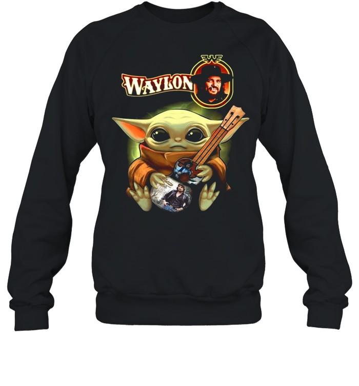 Baby Yoda Hug Waylon 2021 shirt Unisex Sweatshirt