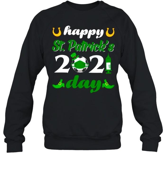 Happy St Patricks Day 2021 Soccer Face Mask With Covid19 shirt Unisex Sweatshirt