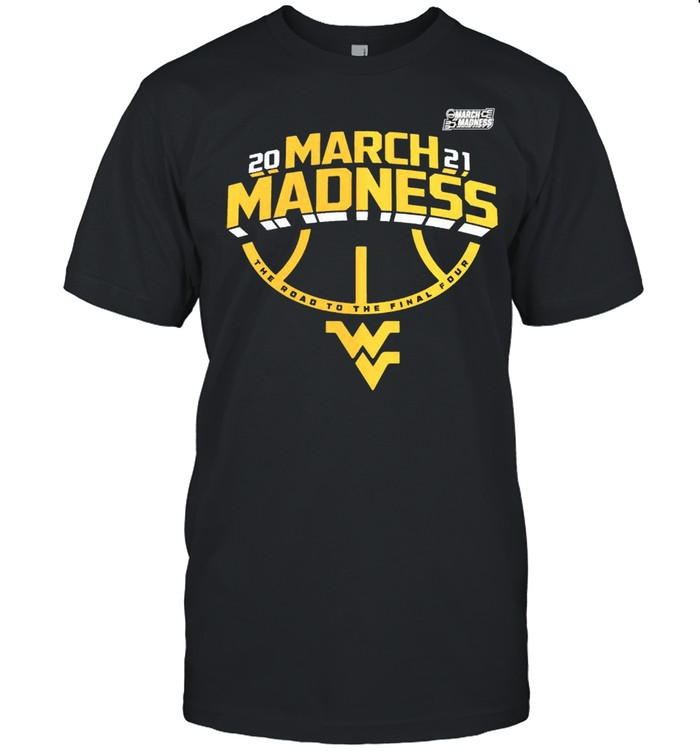 West Virginia Mountaineers 2021 march madness the road to the final four shirt Classic Men's T-shirt