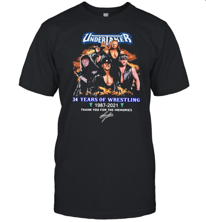 Undertaker 34 Years Of Wrestling 1987 2021 Thank You For The Memories Signature  Classic Men's T-shirt