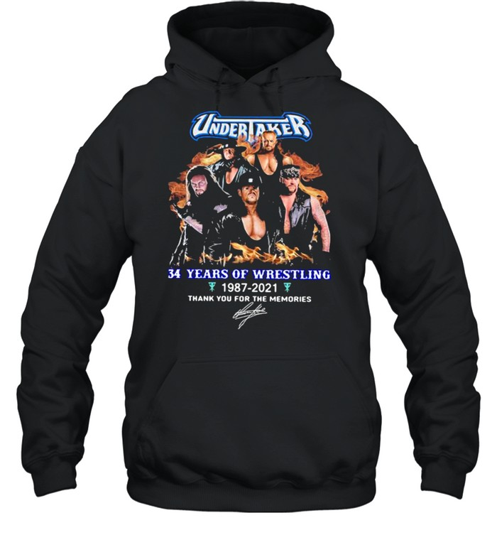Undertaker 34 Years Of Wrestling 1987 2021 Thank You For The Memories Signature  Unisex Hoodie