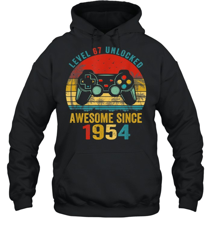 ~tmp90_Level 67 Unlocked Awesome Since 1954 Video Game 67th Bday  Unisex Hoodie