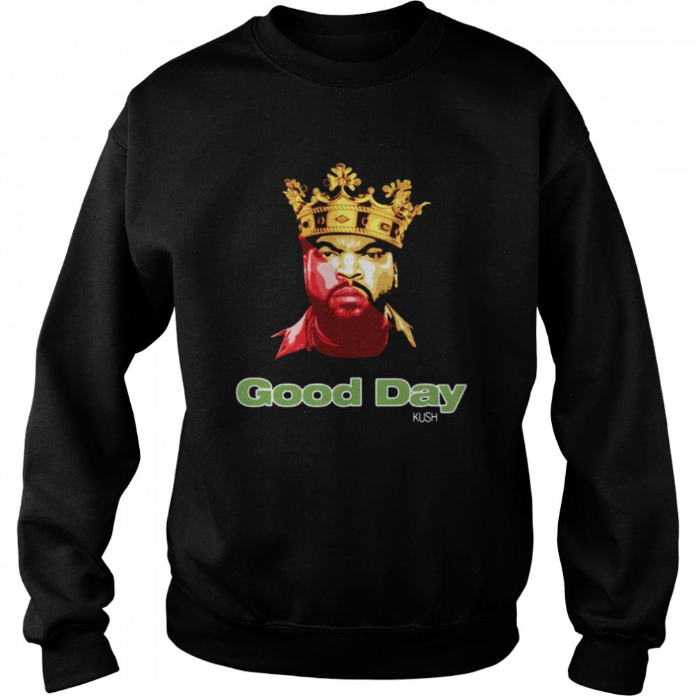 Ice Cube Rap King Good Day shirt Unisex Sweatshirt