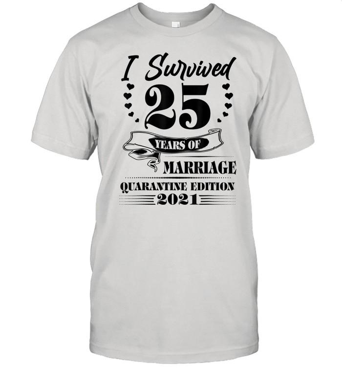 25th Wedding Anniversary Quarantine 2021 Couples For Her Him  Classic Men's T-shirt