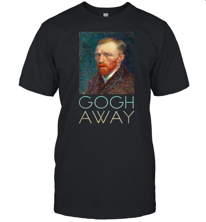 Gogh Away Vincent Van Gogh Artist T- Classic Men's T-shirt